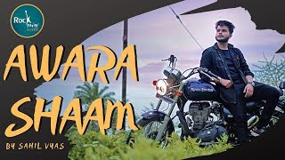 Aawara Shaam Sahil Vyas Rockfarm Records Meet Bros Ft Piyush Mehroliyaa Gaana Originals