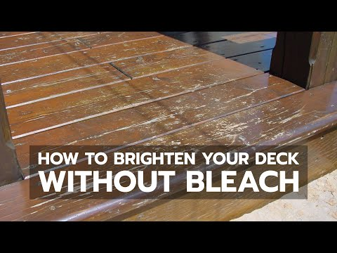 How To Brighten Your Deck Without Bleach