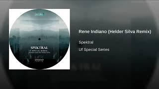 Spektral - Rene Indiano (Helder Silva Remix)