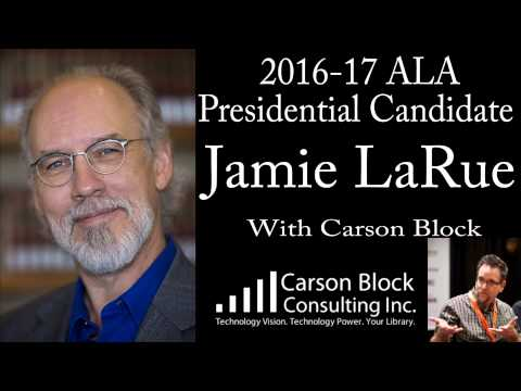 Interview with ALA Presidential candidate Jamie LaRue (for 2016-17 term)
