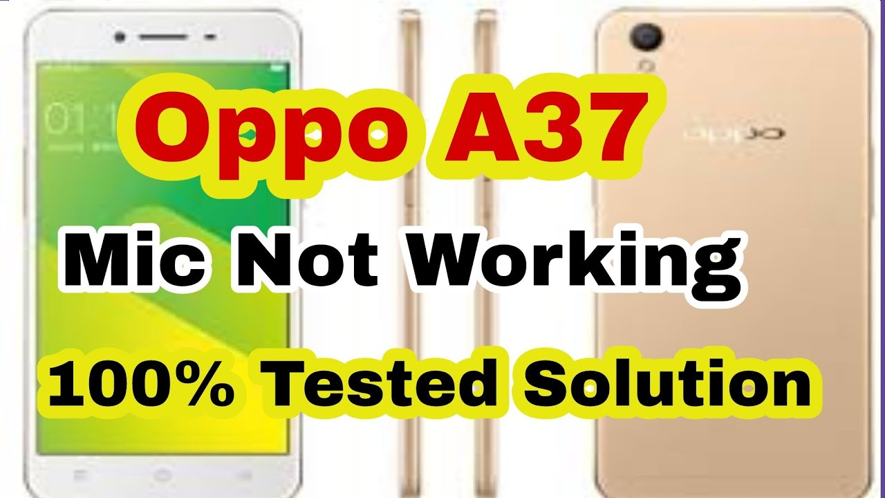 Oppo A37 Mic Not Working Problem Solution by ALL IN ONE SHAKIR