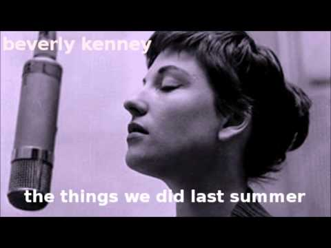 The Things We Did Last Summer ~ Beverly Kenney