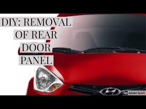 DIY: HOW TO REMOVE REAR DOOR PANEL FOR HYUNDAI EON (English)