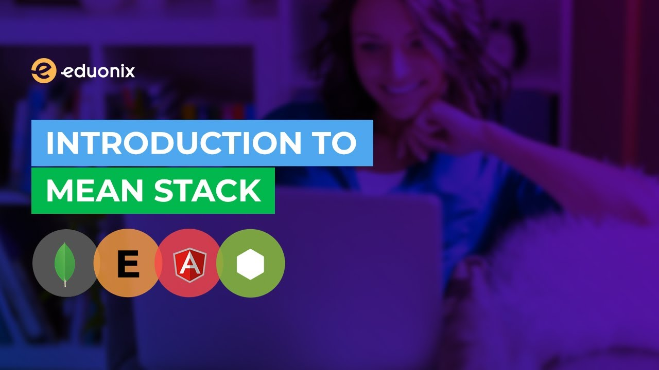 MEAN STACK | Introduction to MEAN STACK (2020)
