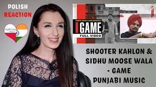 GAME (Full Video) Shooter Kahlon POLISH REACTION | Sidhu Moose Wala | Hunny PK Films | Gold Media