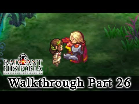 Radiant Historia: Perfect Chronology Walkthrough Part 26: Rosch Is Back (HQ) No Commentary