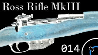 How It Works: Canadian Ross Rifle Mk III