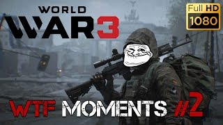 WORLD WAR 3 ► WTF Moments #2