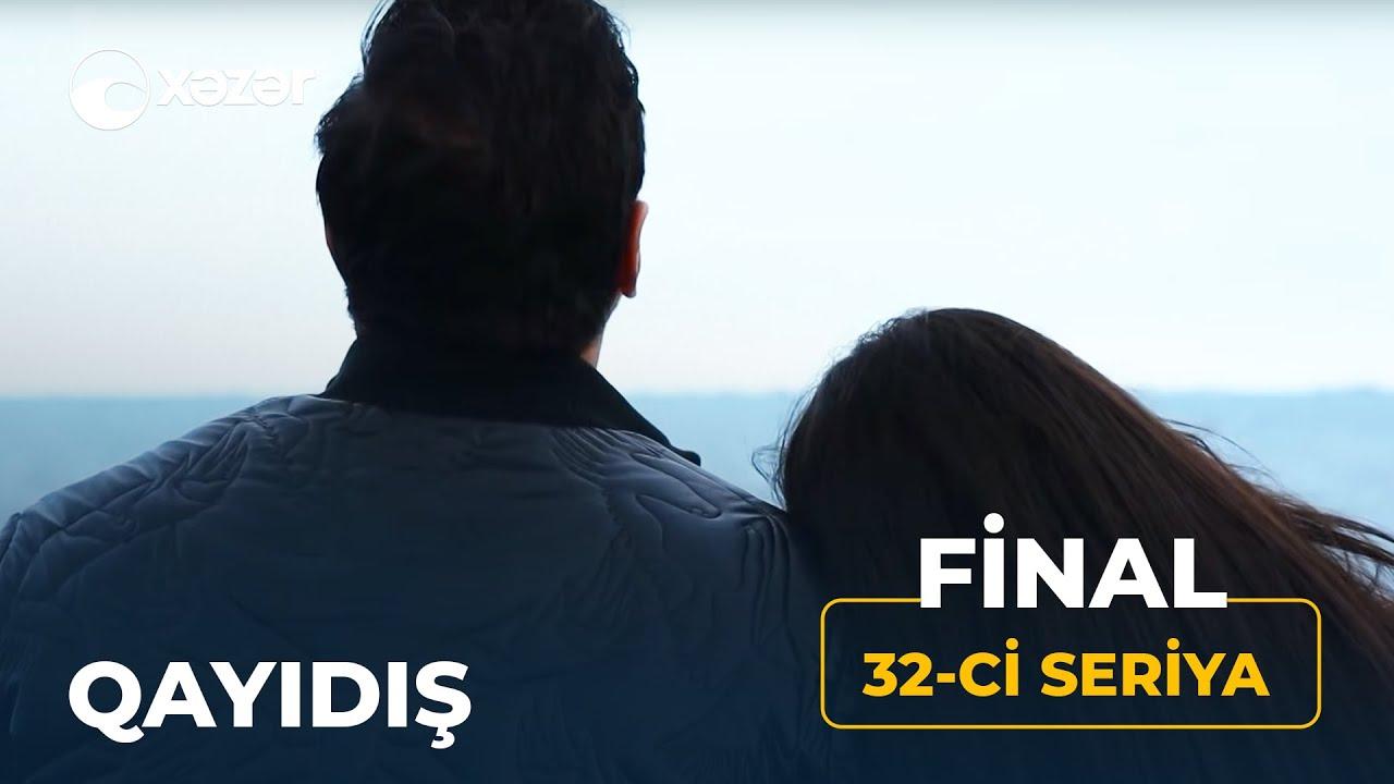 Qayıdış (32-ci Seriya)  Final