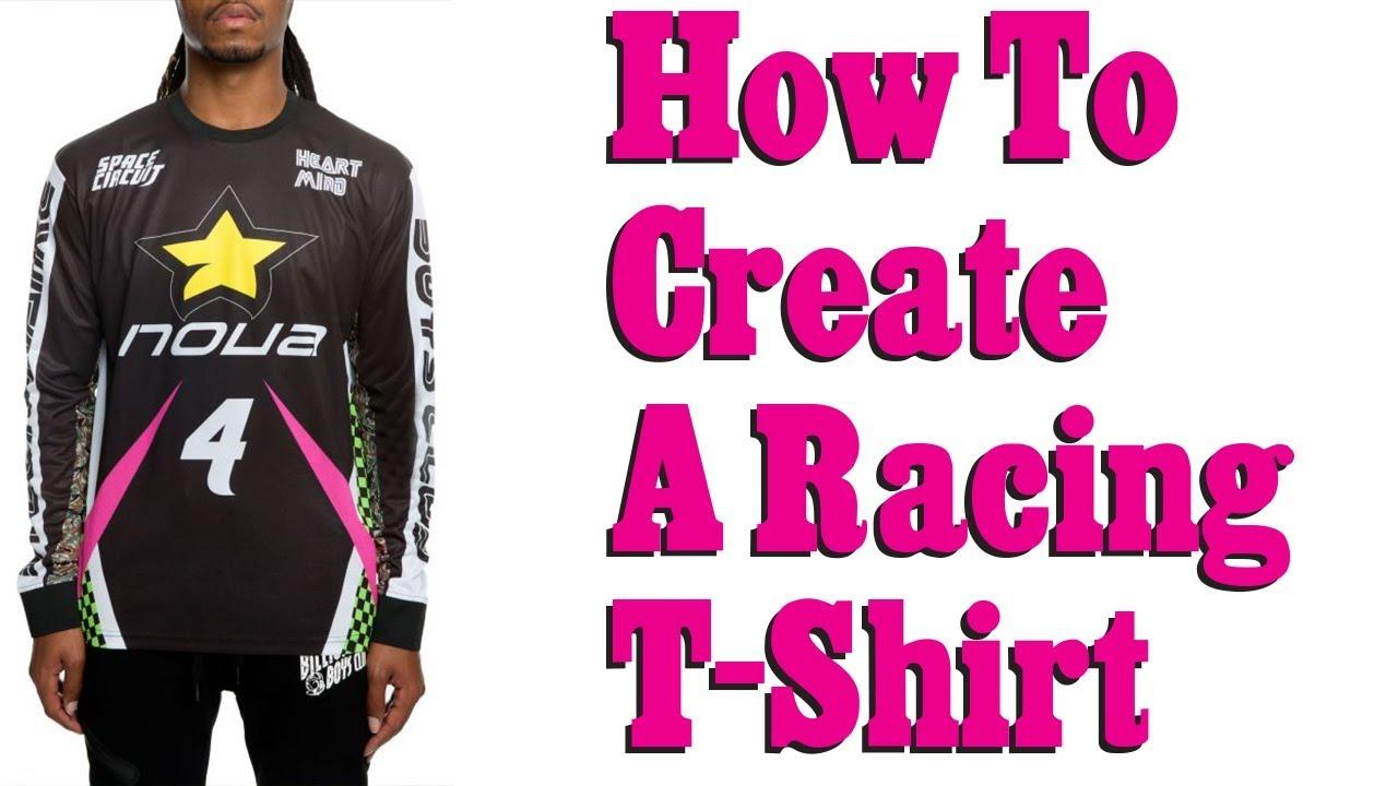 165e8b6f How To Design Racing T-shirts - YouTube