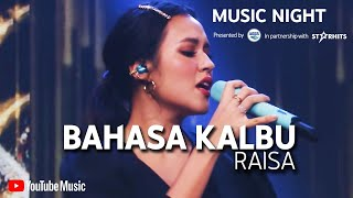 Download RAISA - BAHASA KALBU (LIVE AT YOUTUBE MUSIC NIGHT)