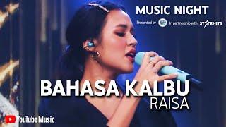 RAISA - BAHASA KALBU (LIVE AT YOUTUBE MUSIC NIGHT)