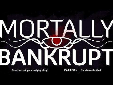 Mortally Bankrupt