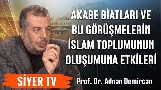 Akabe Biatları ve Bu Görüşmelerin İslam Toplumunun Oluşumuna Etkileri | Prof.Dr. Adnan Demircan (17)