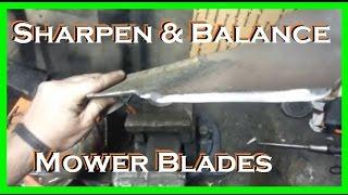How To Sharpen & BALANCE a lawn mower blade