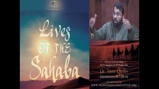 Lives of Sahaba 51 - Abdullah Ibn Mas'ud - Sh. Dr. Yasir Qadhi