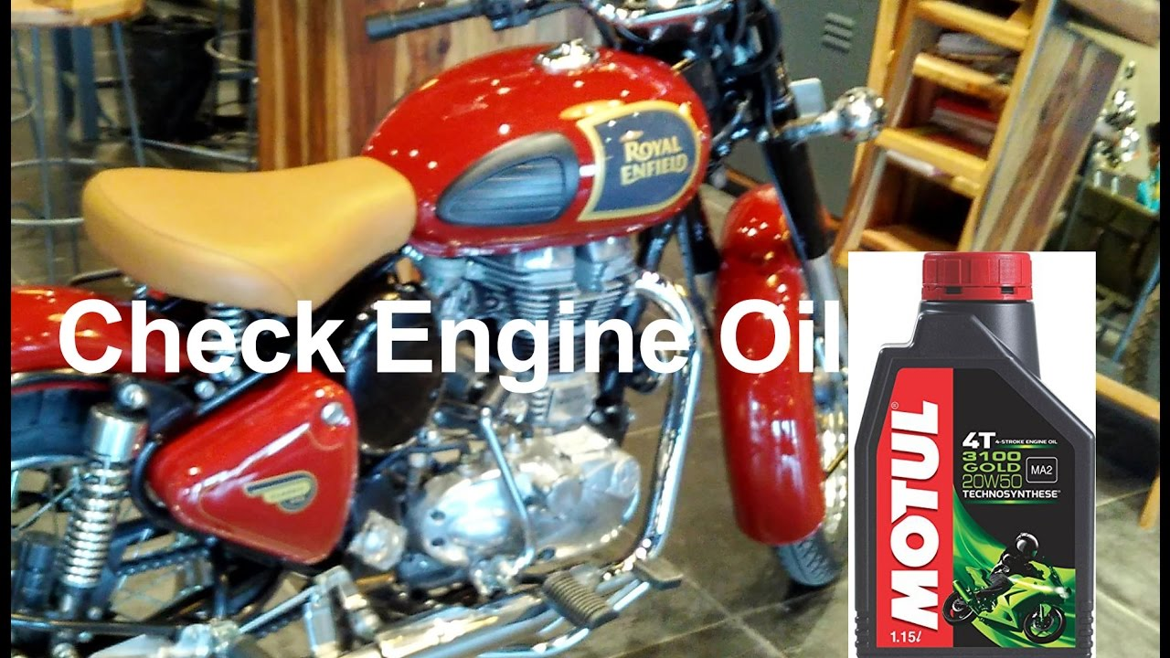 How To Check Engine Oil In Royal Enfield Classic Youtube