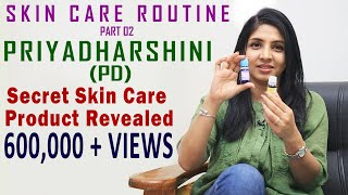 Priyadharshini (PD) Reveals the VIP Product in  Her Skin Care Routine