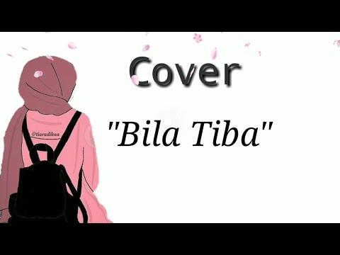 Bila Tiba - Ungu Cover Lagu Lirik Animasi