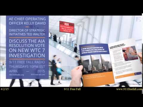 9/11 Free Fall 4/2/15: AIA Resolution Vote on New WTC 7 Investigation