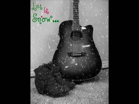 Let It Snow - Lady Antebellum Cover