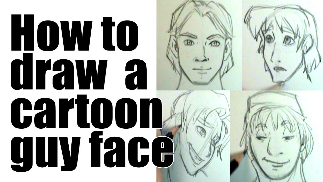 How To Draw A Male Cartoon Face Youtube