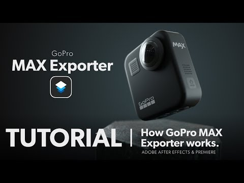 How GoPro MAX Exporter works | GoPro MAX Tutorial