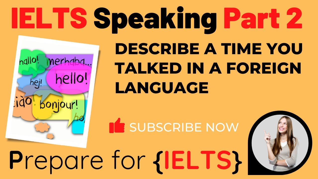 IELTS Speaking Part 2 - Foreign Language