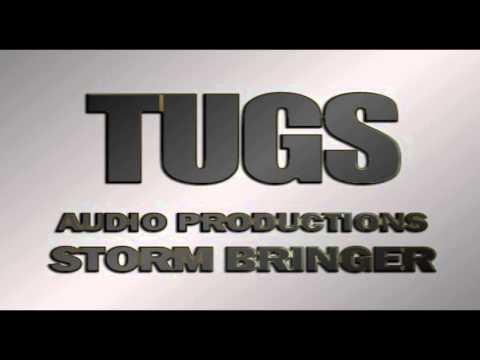 TUGS Audio Productions - Storm Bringer