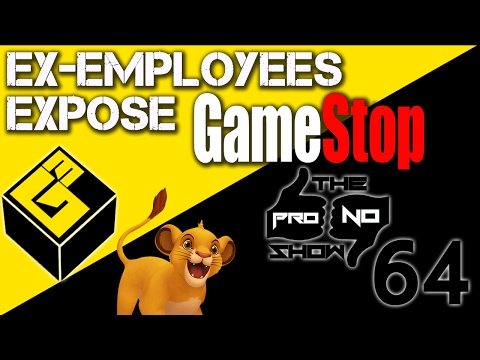 EX-EMPLOYEES EXPOSE GAMESTOP PRO/NO SHOW 64