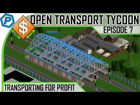 Open Transport Tycoon Deluxe | #7 | Wood and Goods Trains