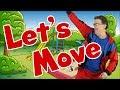 Let's Move | Brain Breaks & Dance Song for Kids | Exercise & Fitness for Children | Jack Hartmann