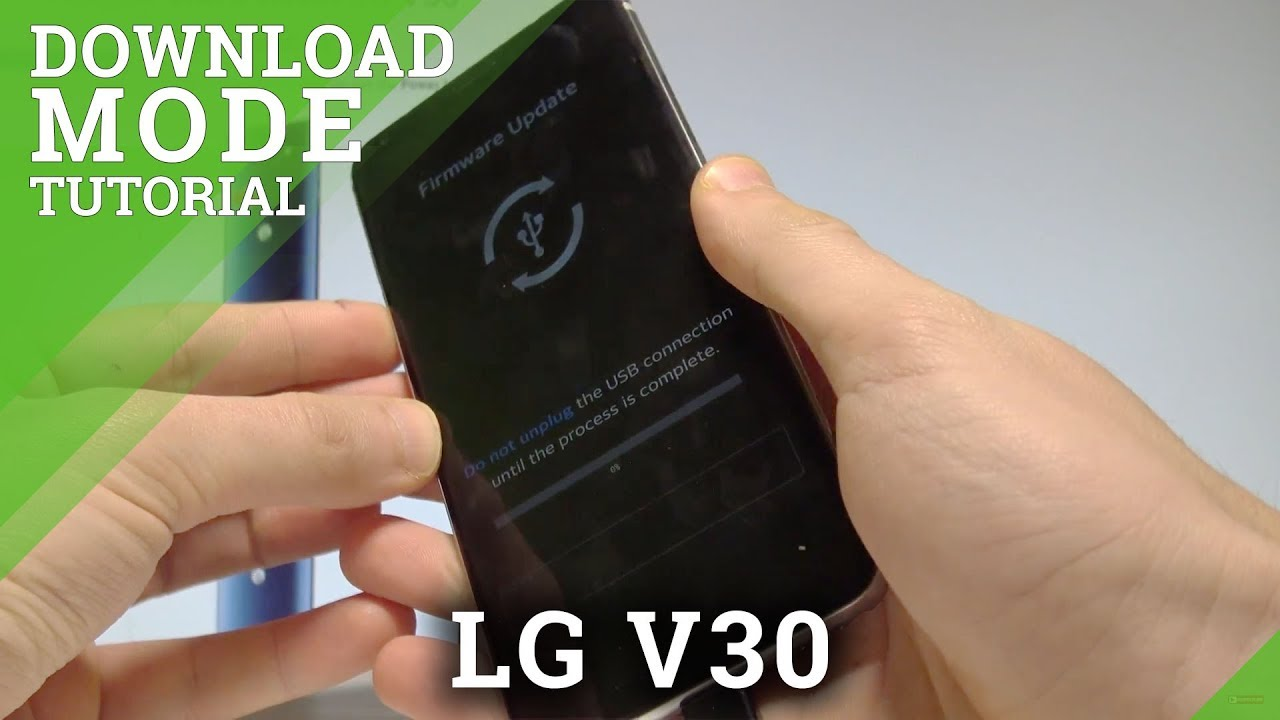How to Enter Download Mode in LG V30 - Quit LG Download Mode |HardReset Info