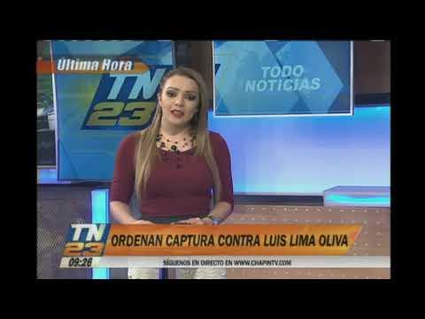 Ordenan captura contra Luis Lima Oliva