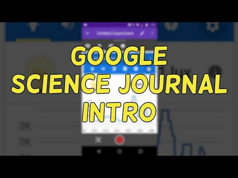 Google Science Journal An Introduction 01