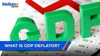 What Is GDP Deflator?