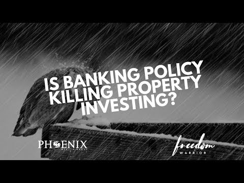 Is banking policy killing property investing?