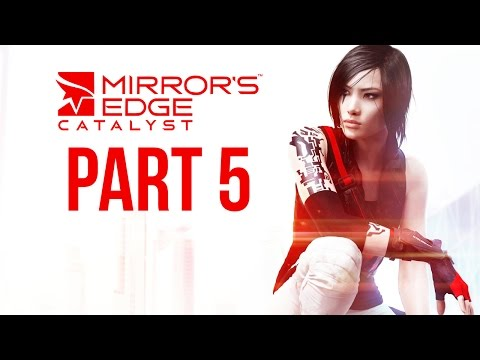Mirror's Edge Catalyst Gameplay Walkthrough Part 5 - GRIDNODE & SIDE MISSIONS (Full Game)