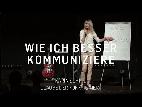 Wie ich besser kommunizieren kann | Karin Schmid