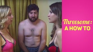 Threesome: A How-To