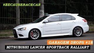 Garagem Drops #18: Mitsubishi Lancer Sportback Ralliart (340 cv)