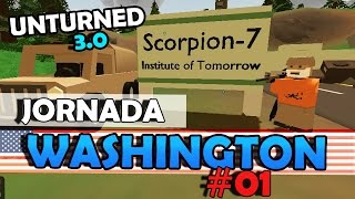 Unturned - Jornada Washington #01: Começando Com Sorte!