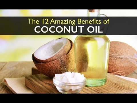 12 Incredible Health Benefits of Coconut Oil!
