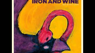 Iron and Wine - Carried Home (Album Version)