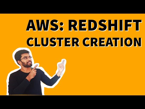 AWS: Redshift Cluster creation