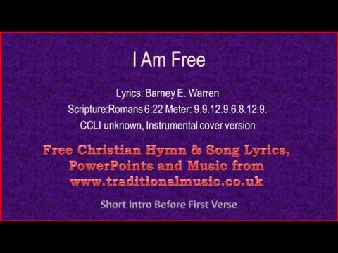 I Am Free - Hymn Lyrics & Music