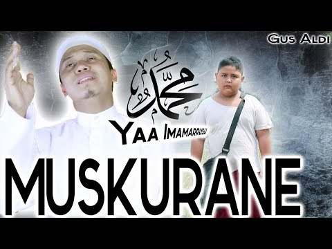 Muskurane - Sholawat Yaa Imamarrusli Yaa Rosulalloh (Arijit Singh) Cover By GUS ALDI