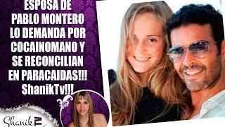 Video ESPOSA DE PABLO MONTERO LO DEMANDA POR COCAINOMANO Y SE RECONCILIAN EN PARACAIDAS!!! ShanikTv download MP3, 3GP, MP4, WEBM, AVI, FLV April 2018
