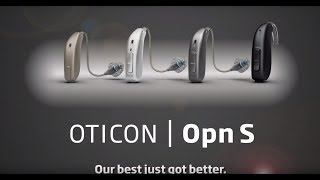 Oticon Breaks the Rules. Again. Introducing Oticon Opn S™ & Opn Play™