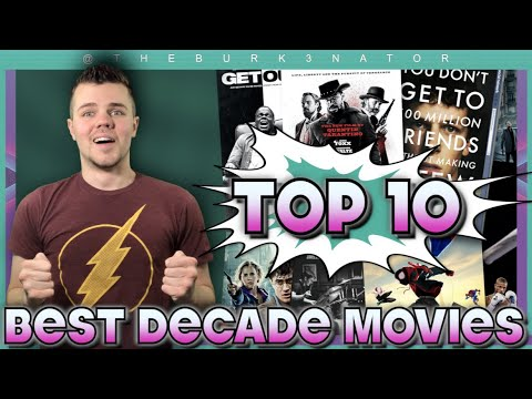Best Movies of the Decade Ranked